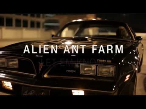 Alien Ant Farm - Let Em Know (video clip)