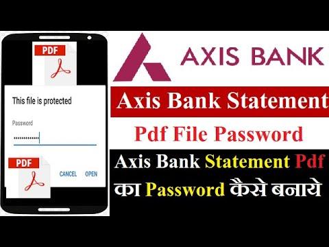 Axis Bank Statement Pdf Password Kaise Banaye? How To Create Password Of Axis Bank Statement Pdf