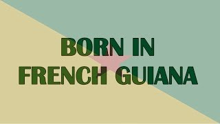 Famous People From French Guiana