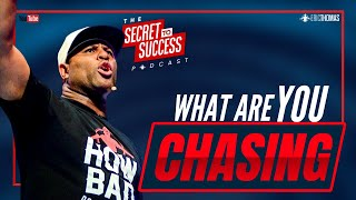Eric Thomas | What are you chasing ?  (Eric Thomas Podcast short)