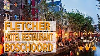 Fletcher Hotel Restaurant Boschoord hotel review | Hotels in Oisterwijk | Netherlands Hotels