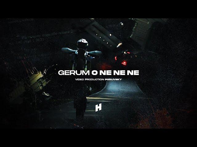 GERUM - O NE NE NE (Official Video)