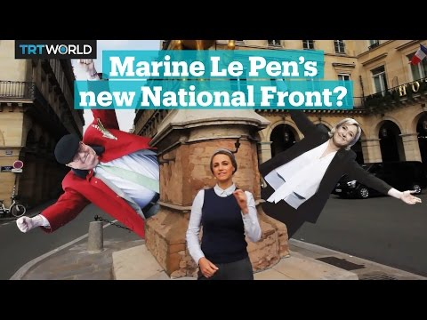 How Marine Le Pen transformed her father's National Front party