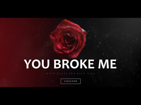 "Love Emotional Type Rap Beat R&B Hip Hop Rap Instrumental Music New 2021 – ""You Broke Me"""