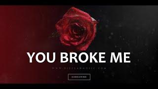 Love Emotional Type Rap Beat R&B Hip Hop Rap Instrumental Music New 2021 - You Broke Me