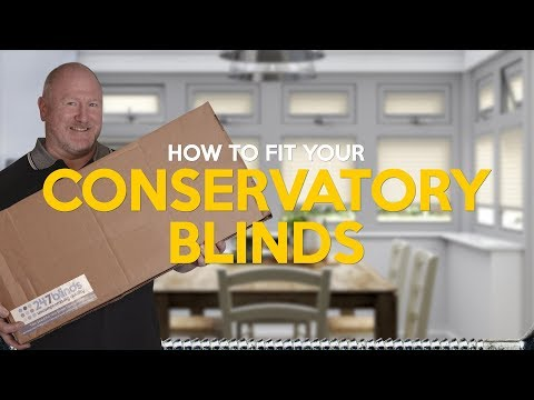 How to fit conservatory blinds