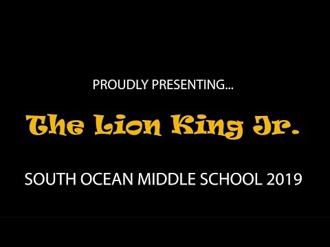 The Lion King Jr 2019 South Ocean Middle School