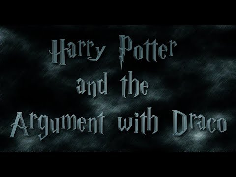 Harry Potter and the Argument with Draco JC Proj.