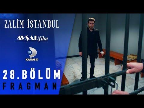 Zalim İstanbul Dizisi 28. Bölüm Fragman