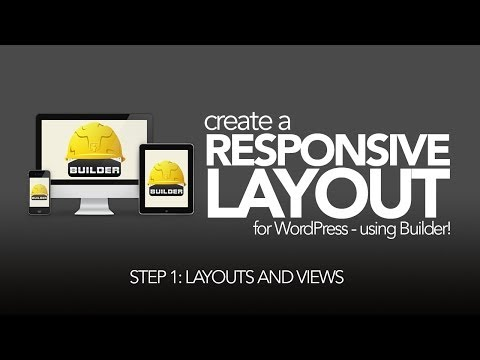 Create a Custom, Responsive WordPress Theme with Builder - 1 of 3 - Layouts