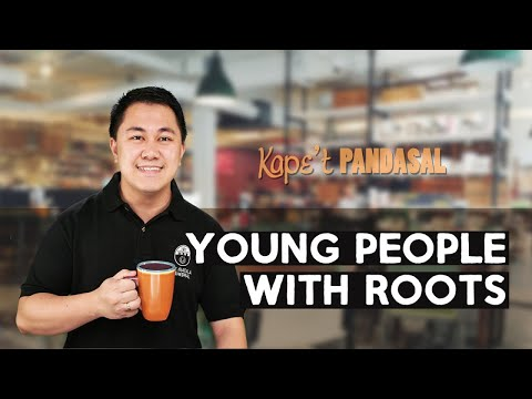 Kape't Pandasal  - Young People with Roots
