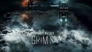Rainbow Six Siege Episode 107: Operation Grim Sky! New Operator
