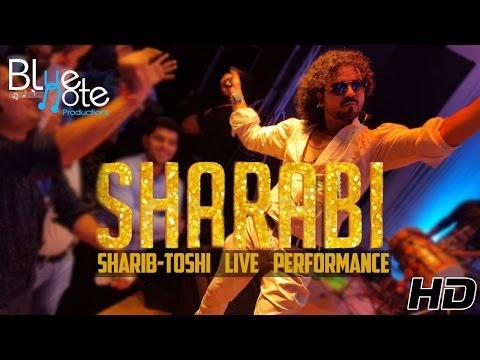Sharabi | Sharib-Toshi Full Performance
