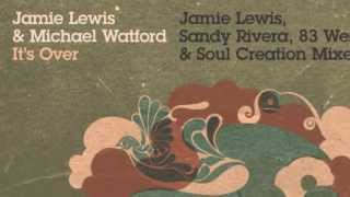 Jamie Lewis & Michael Watford - It