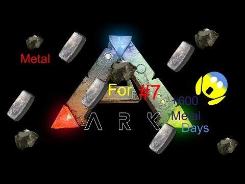 Ark Survival Evolved #7 : Metal For days +600 Metal!?!?!?