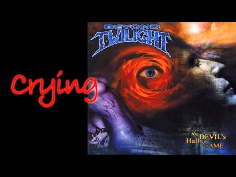 Beyond Twilight - Crying