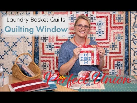 Quilting Window Episode 11 - Perfect Union