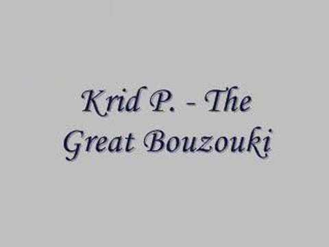 Krid P. - The Great Bouzouki