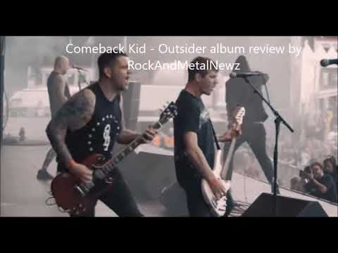 "Comeback Kid - Outsider - album review by RockAndMetalNewz ""heavy as hell...!"""