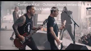 "Baixar Comeback Kid - Outsider - album review by RockAndMetalNewz ""heavy as hell...!"""