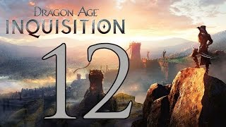 Dragon Age: Inquisition - Gameplay Walkthrough Part 12: A Friend of Red Jenny
