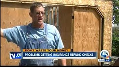 Problems getting insurance refund checks