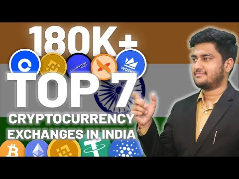 Top 7 Cryptocurrency Exchanges in India