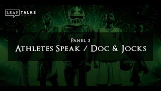 Sports, Meds & Money - Panel #3 | Athletes Speak / Doc & Jocks