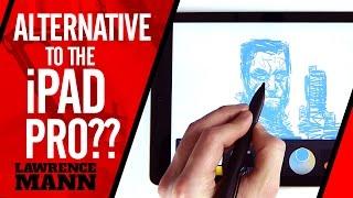 Alternative to the iPad Pro & Apple Pencil??