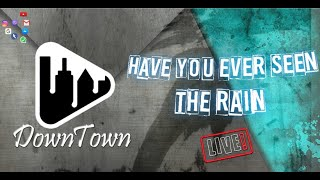 Have you ever seen the rain | Downtown Cover Version✅🇱🇰🔴#AOP_Studio #Creedence_Clearwater_Ravival