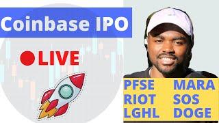 Coinbase IPO Live | COIN Stock - PSFE, LGHL, MARA, SOS, RIOT, DOGE