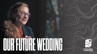 Our Future Wedding
