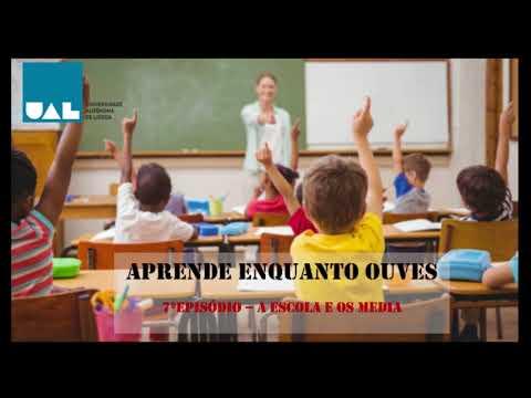 Episódio nº7 - A Escola e os Media