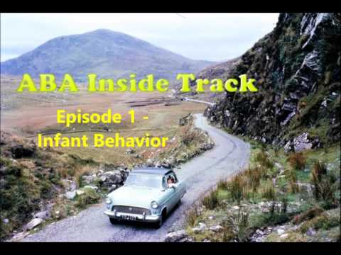 ABA Inside Track -  Episode 1 - Infant Behavior