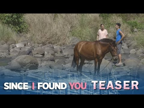 Since I Found You May 22, 2018 Teaser