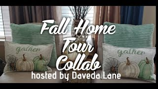 🍁Fall Home Tour Collab🍁Hosted by Daveda Lane🍁Whole House Tour🍁