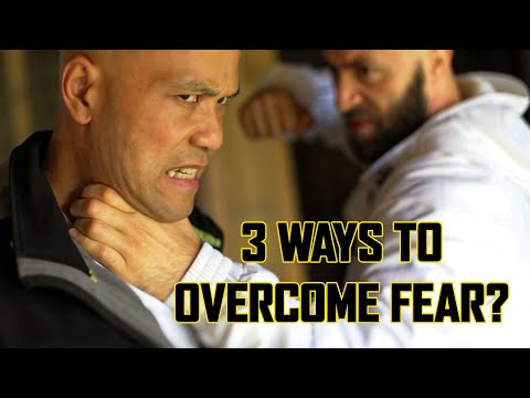 What the best way to overcome fear? UFC - Self-defence Coach