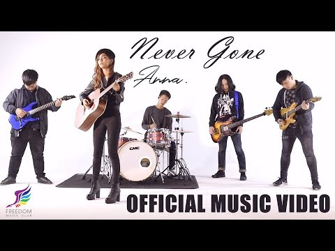 Never Gone - ANNA [Official Music Video]