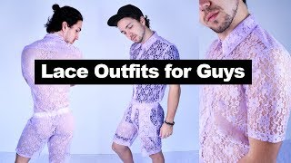 Lace Outfits for Guys - Men