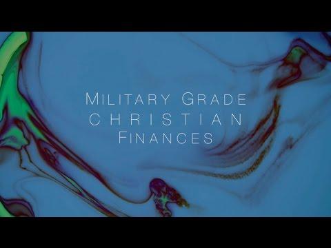 Military Grade Christians Finances