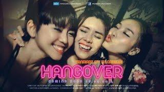 [MT Production] Hangover - Thu Minh (Official Fanmade) con gái say xỉn (phiên bản girl xinh)
