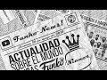 NEWS! NOVEDADES FUNKO POP (Semanas 14/05/2018)