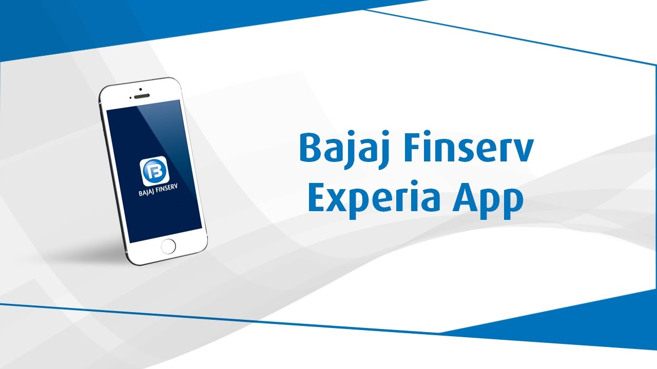 Bajaj Finserv Experia App | Customer login App | Instant Approval on EMI  Finance
