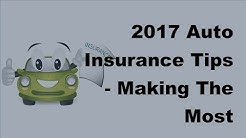 2017 Auto Insurance Tips |  Making The Most Affordable Choices For Your Car Insurance