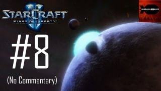 StarCraft 2: Wings of Liberty - Campaign Playthrough Part 8 (Outbreak, No Commentary)