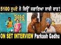 Interview with Parkash Gadhu | On Set Kala Shah Kala | Punjabi Movies