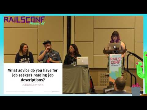 RailsConf 2017: Panel: Better Hiring Practices for Fun and Profit