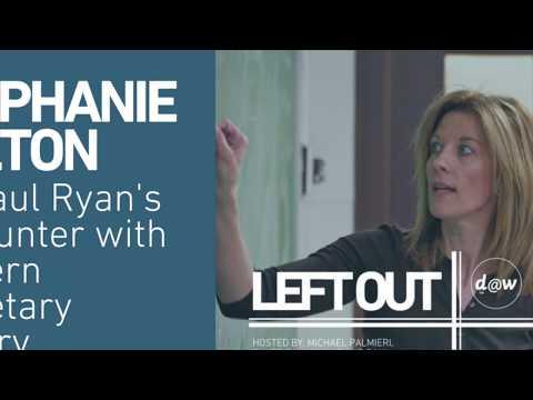 Left Out: Stephanie Kelton on Paul Ryan's encounter with Modern Monetary Theory [TEASER]