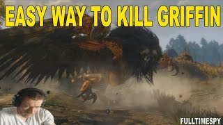 How to kill the griffin easy - The witcher 3 wild hunt
