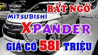 Bất ngờ mẫu xe đa dụng mới của Mitsubishi bán đắt như tôm tươi | Cùng nhau tính giá xe của năm 2018
